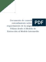 Documento de consultas y entendimiento sobre el requerimiento de la migración de Polizas desde el modelo de Extracción