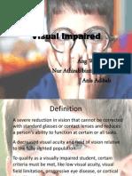 Visual Impaired
