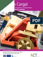 Alivie a Carga! Informação para empregadores e trabalhadores do sector do comércio a retalho (Brochura)