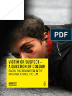 VICTIM OR SUSPECT - A QUESTION OF COLOUR
