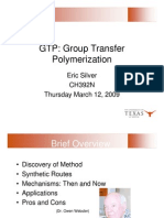 Group Transfer Polymerization