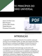 OS SETE PRINCÍPIOS DO DESENHO UNIVERSAL