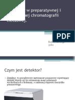 Detektory w Preparatywnej i Analitycznej Chromatografii Cieczowej