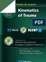 Kinematics of Trauma-A