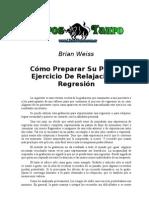 Weiss, Brian - Como Preparar Su Propio Ejercio de Regresion