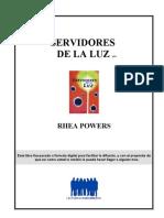 ...Powers, Rhea - Servidores de La Luz