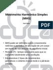 Aula 8 - Movimento Harmônico Simples (MHS)