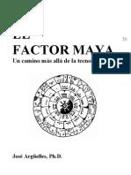 1. Pakal Votan. EL Factor Maya