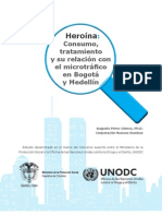 El Consumo de Heroina Bogota y Medellin