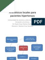 Anestésicos locales para pacientes hipertensos.pptx