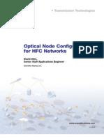 Optical Node Configurations