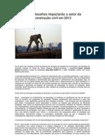 Novos desafios impactarão o setor da construção civil em 2013