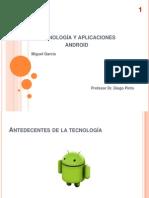 Tecnología y aplicaciones android