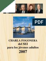 Charlas Fogoneras SEI - 2007