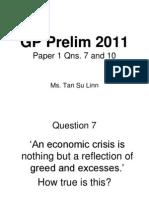 Paper 1 Qns 7 10 GP Prelim 2011 Marker s Review