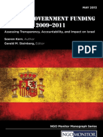 Spanish Government (AECID) Funding for Political Advocacy NGOs active in the Arab-Israeli conflict between 2009-2011.