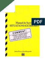 Manuel de Survie Situations Extrèmes Joshua Piven- David Borgenicht