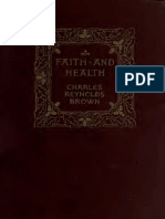 Charles Reynolds Brown - Faith and Health (1910)