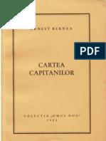 Ernest Bernea Cartea Capitanilor Colectia Omul Nou 1952