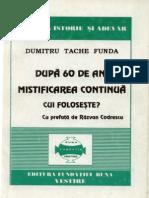 Dumitru Tache Funda Dupa 60 de Ani Mistificarea Continua Selectii Despre Aromani 1998
