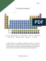 La tabla periódica es un esquema de clasificación de datos y de todos los elementos químicos.docx