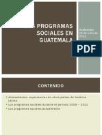 Los Programas Sociales en Guatemala. (1)