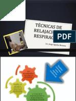 TÉCNICAS DE RELAJACIÓN Y RESPIRACIÓN