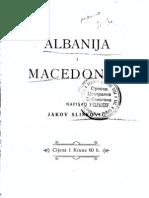 Jakov Sliskovic - Albanija i Macedonija