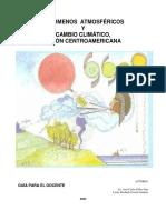 Fenómenos  Atmosféricos y Cambio Climático Visión Centroamérica
