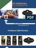 CAFÉ FERREIRA - SLIDES EXPLICATIVO - 01