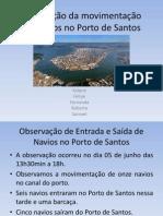 Observação da movimentação dos navios no Porto de.pptx