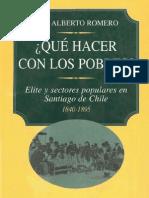 ¿Qué hacer con los pobres. Elites y sectores populares en Santiago de Chile 1840-1895 Arrabales, vivienda y salud (p. 81-122)