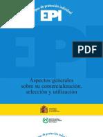 Equipos de protección individual (EPI). Aspectos generales sobre su comercialización, selección y utilización