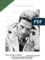 «Todos estamos en peligro»    Pier Paolo Pasolini