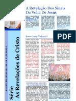 Série As Revelações de Cristo - 6 - A REVELAÇÃO DOS SINAIS DA VOLTA DE JESUS