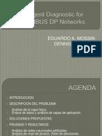 Intelligent Diagnostic for PROFIBUS DP Networks