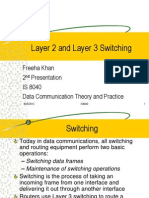 Switching (Layer 2 and Layer 3 Switching)