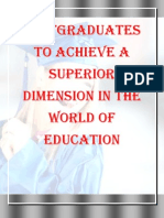 Postgraduates to Achieve a Superior Dimension in the World of Education
