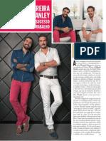 Ricardo Pereira e Miguel Stanley - Uma parceria de sucesso