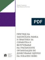 Преглед на законската рамка и практики за соработка и вклучување на граѓанските организации во донесување одлуки на локално ниво