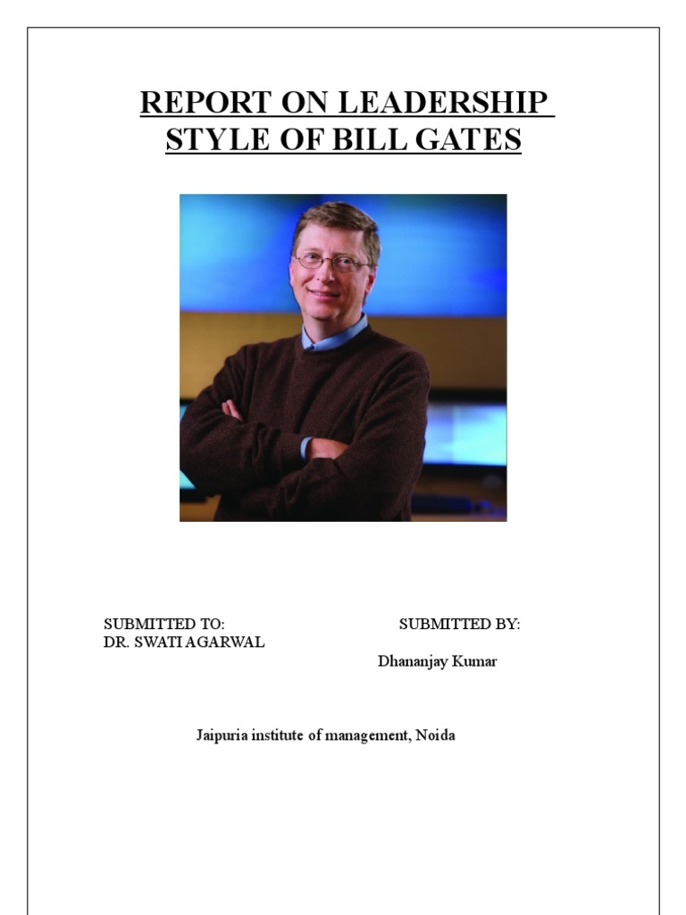 Leadership Style Of Billgates Power Social And Political Leadership