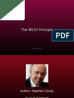90-10 Principle Stephen Covey