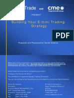 Daniel Gramza - Building Your E-Mini Trading Strategy