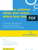 How to Achieve What You Want, When You Want!