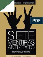Libro 7 Mentiras Anti Exito - Dr Peiro