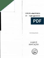 BRANDÃO, Carlos Rodrigues - O que é Educação