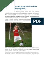 Budak Tanpa Kaki Sertai Pasukan Bola Sepak Sekolah
