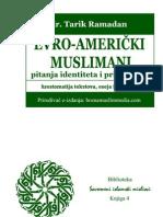 EVRO-AMERIČKI MUSLIMANI - pitanja identiteta i pripadnosti - Tarik Ramadan