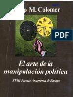 El Arte de la Manipulación política Votaciones y teoría de juegos en la política española - Josep Colemer