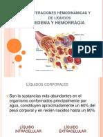 Alteraciones hemodinámicas y de líquidos